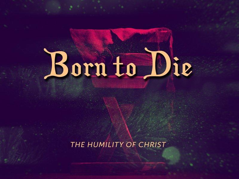 Humility in Birth